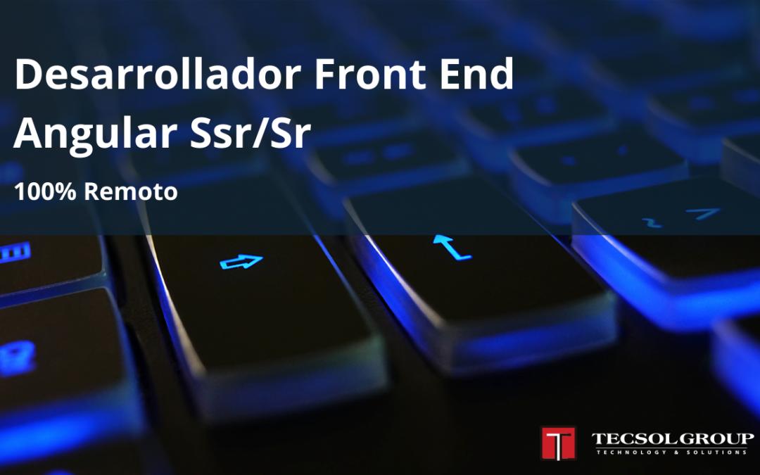 Desarrollador Front End Angular Ssr/Sr