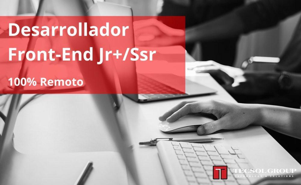 Desarrollador Front-End Jr+/Ssr