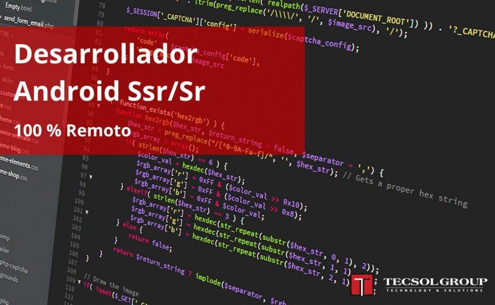 Desarrollador Android Ssr/Sr